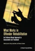What Works in Offender Rehab